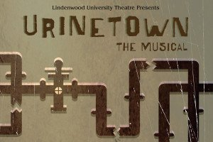 Urinetown: The Musical (Apr. 9-10)