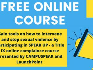 SPEAK UP! A Free Online Sexual Assault Prevention Education Program