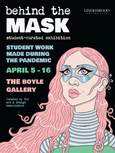 Behind the Mask (April 5-16)