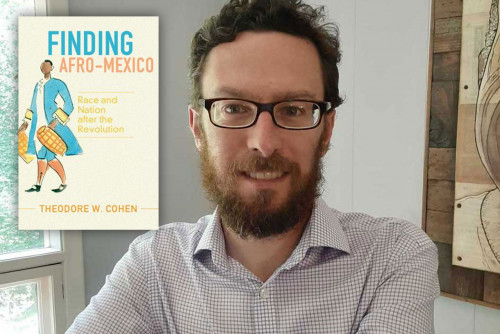 Finding Afro-Mexico: An Interview with Dr. Cohen on the Recent Publication of His Book
