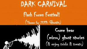 Dark Carnival to Include Flash Forms Festival