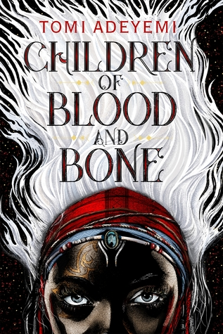 Book cover of Children of Blood and Bone