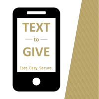 Text to Give - Fast. Easy. Secure.