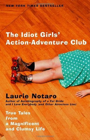book cover of The Idiot Girls' Action-Adventure Club