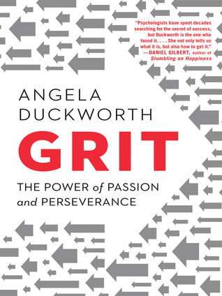 Book cover of Grit: Passion, Perseverance, and the Science of Success